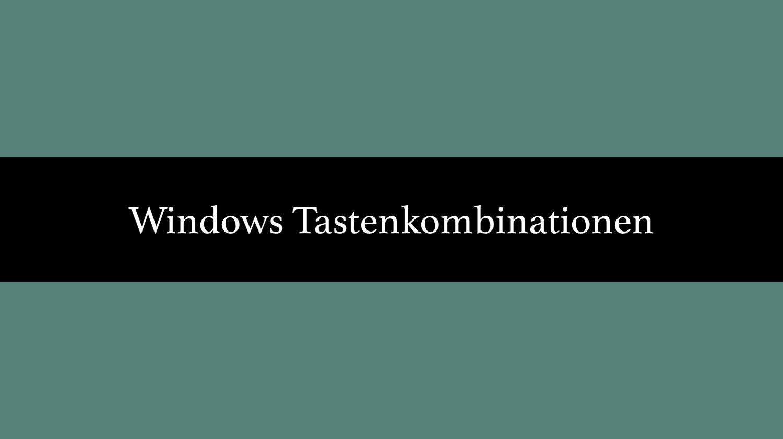 Windows Tastenkombinationen: Shortcuts für die wichtigsten Befehle
