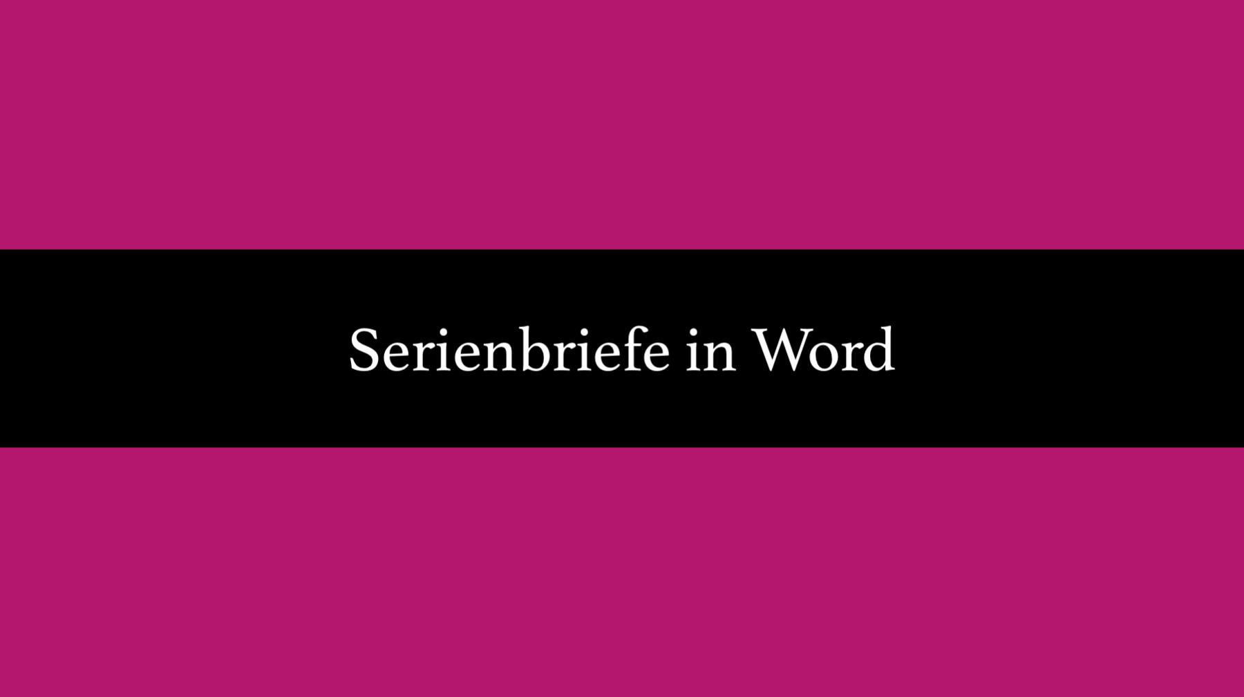 Serienbrief word