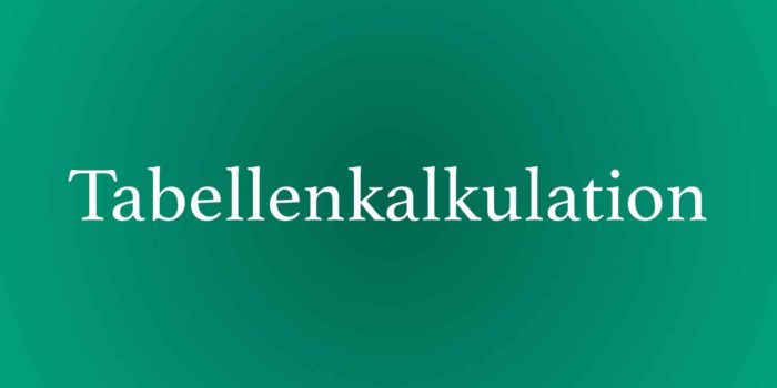 Tabellenkalkulation Excel, IT-Kenntnisse verbessern