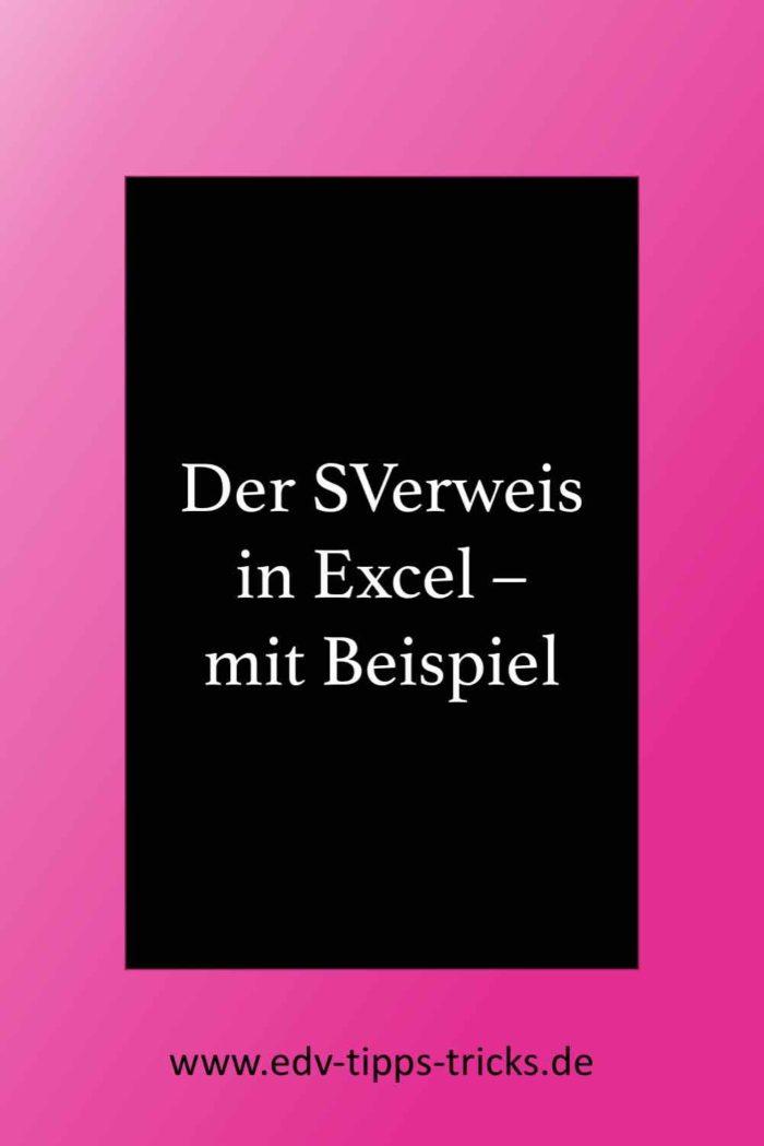 Der SVerweis in Excel mit Beispiel.