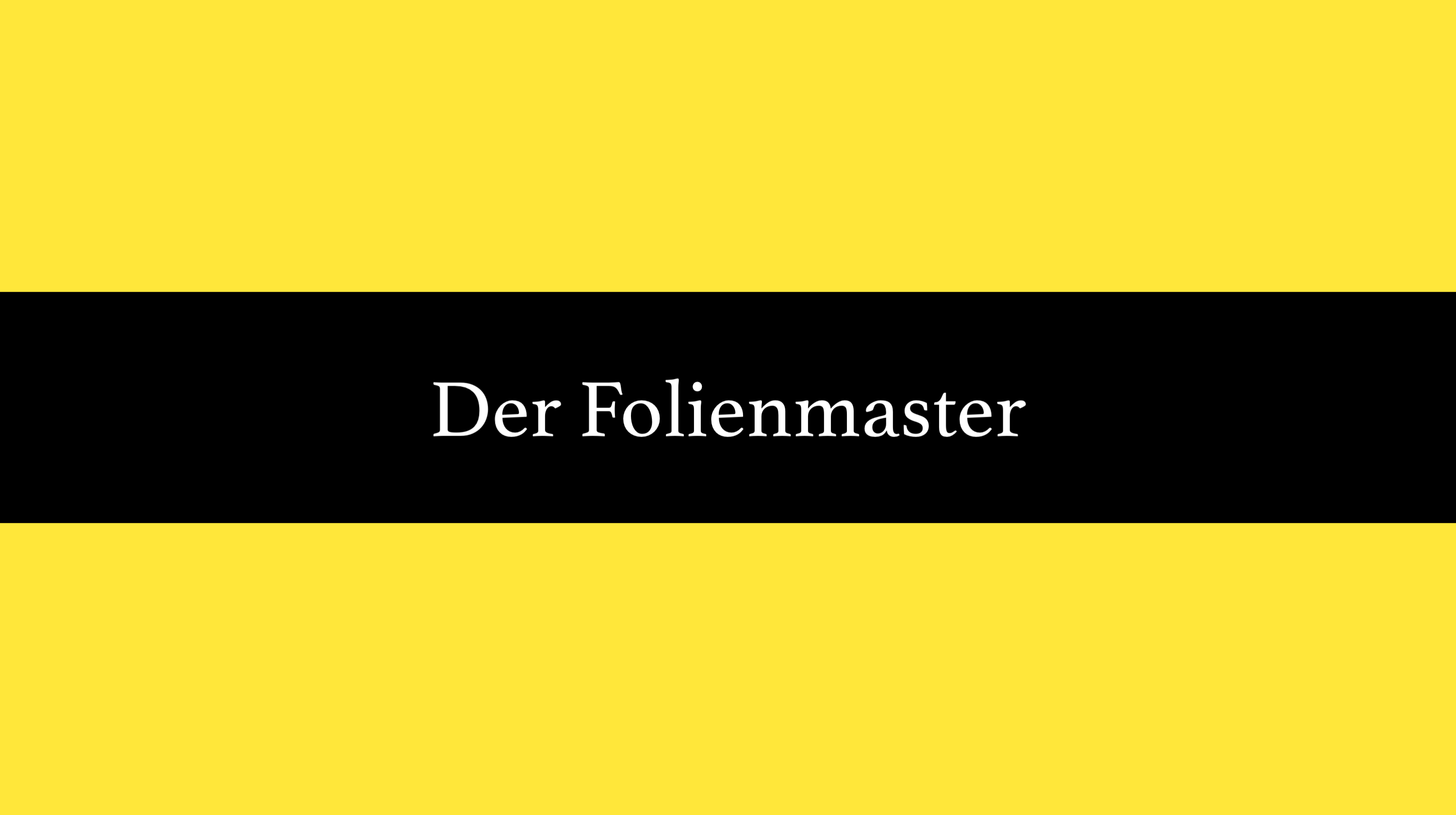 Der Folienmaster in Powerpoint