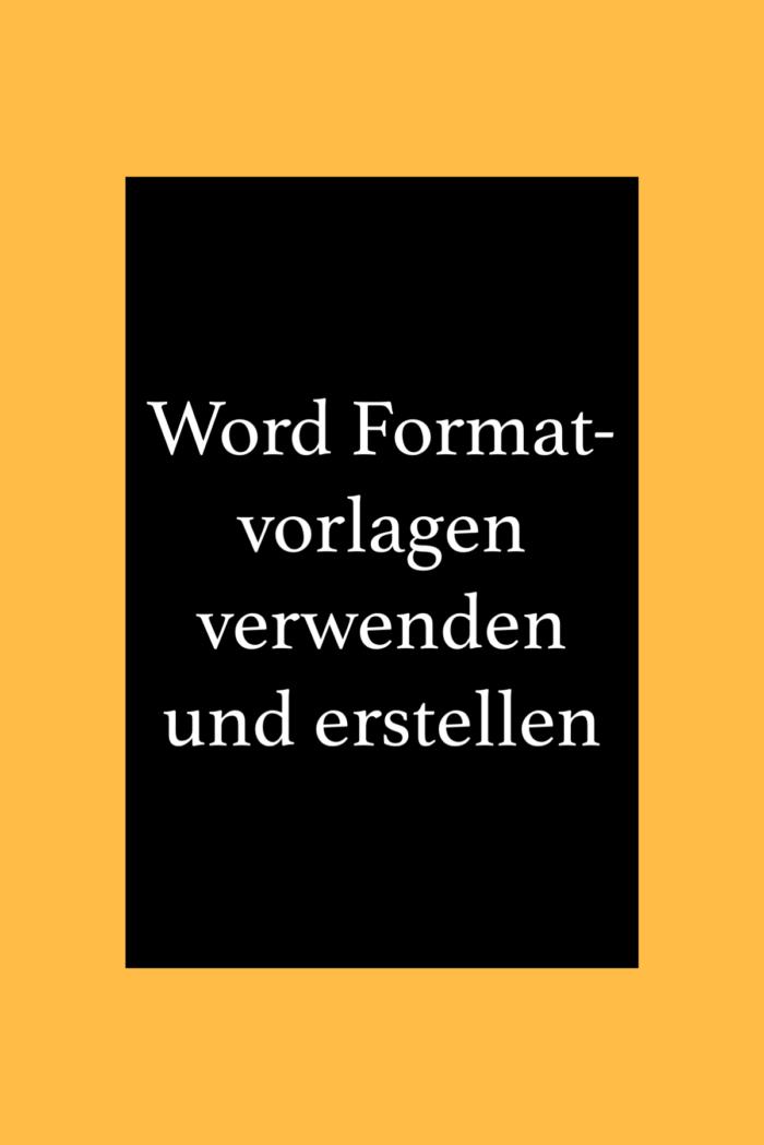 Formatvorlagen in Word erstellen, verwenden und ändern. EDV Tipps und Tricks.