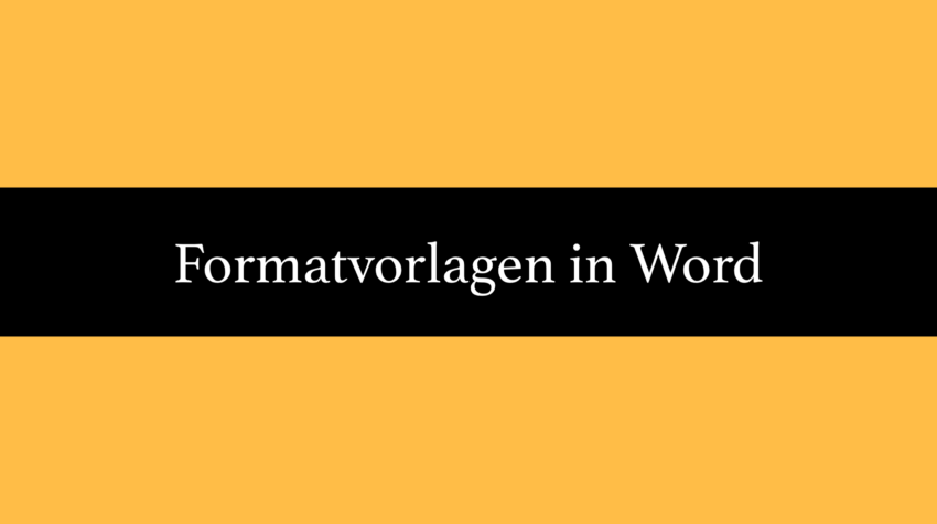 Formatvorlagen in Word Dokumenten