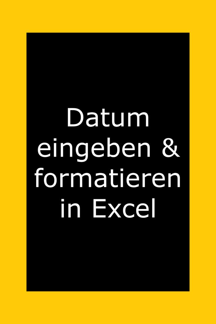 Datum in Excel: Schnell eingeben und formatieren, Wochentag, Monat bestimmen, Funktionen heute und jetzt.