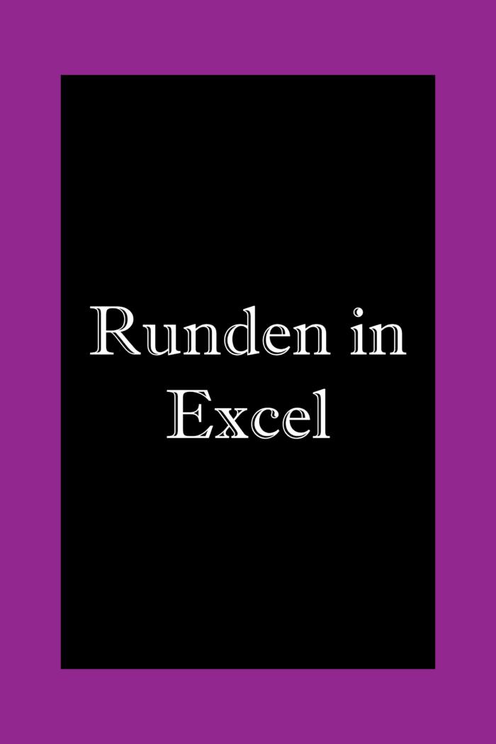 Runden Excel: Auf und abrunden, ganzzahl
