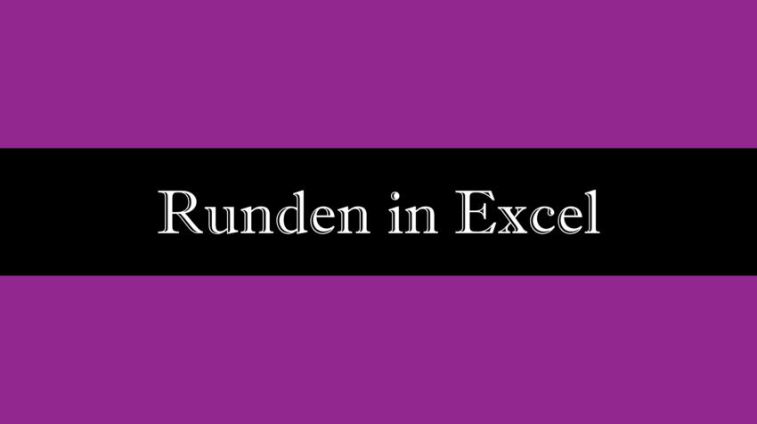 Runden in Excel