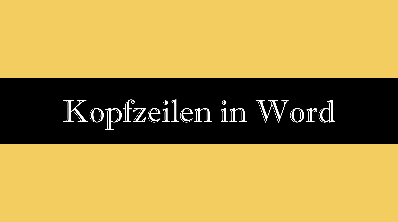 Kopfzeilen in Word